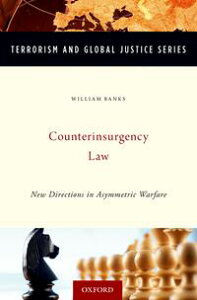 Counterinsurgency LawNew Directions in Asymmetric Warfare【電子書籍】[ William Banks ]