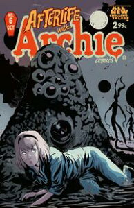Afterlife With Archie #6【電子書籍】[ Roberto Aguirre-Sacasa ]