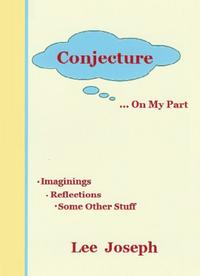 Conjecture On My Part【電子書籍】[ Lee Joseph ]