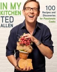 In My Kitchen100 Recipes and Discoveries for Passionate Cooks: A Cookbook【電子書籍】[ Ted Allen ]