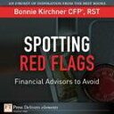 楽天Kobo電子書籍ストアで買える「Spotting Red FlagsFinancial Advisors to Avoid【電子書籍】[ Bonnie Kirchner ]」の画像です。価格は216円になります。