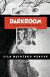 DarkroomA Memoir in Black and White【電子書籍】[ Lila Quintero Weaver ]