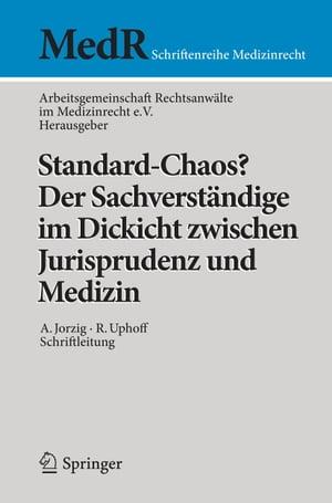 洋書, SOCIAL SCIENCE Standard-Chaos? Der Sachverst?ndige im Dickicht zwischen Jurisprudenz und Medizin