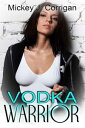 Vodka Warrior【電子...