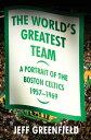 The World's Greatest TeamA Por...