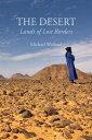 The DesertLands of Lost Borders【電子書籍】[ Michael Welland ]