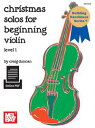 Christmas Solos for Beginning ViolinLevel 1【電子書籍】[ Craig Duncan ]