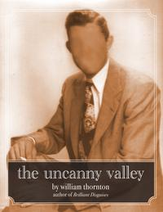 The Uncanny Valley【電子書籍】[ William Thornton ]