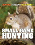 Small Game Hunting【電子書籍】[ Judy Monroe Peterson ]