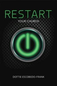 ReStart Your Church【電子書籍】[ Dottie Escobedo-Frank ]