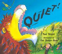 Quiet!(Read aloud by Doon Mackichan and Jamie Theakston )【電子書籍】[ Paul Bright ]