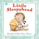 Little Sleepyhead【電子書籍】[ Elizabeth McPike ]