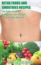 50 Detox Foods a...