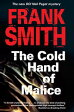 Cold Hand of Malice, The【電子書籍】[ Frank Smith ]