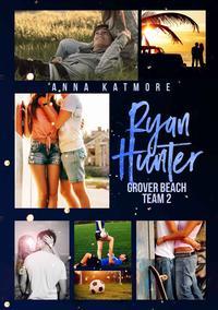 Ryan Hunter - This girl is mineGrover Beach Team 2【電子書籍】[ Anna Katmore ]