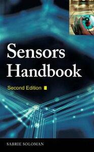 Sensors Handbook【電子書籍】[ Sabrie Soloman ]