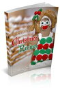 Family Christmas Recipes【電子書籍】[ Anonymous ]