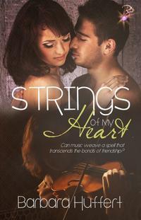 Strings of My Heart【電子書籍】[ Barbara Huffert ]