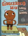 The Gingerbread Man Loose in the School【電子書籍】[ Laura Murray ]