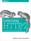 Learning HTTP/2A Practical Guide for Beginners【電子書籍】[ Stephen Ludin ]