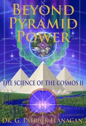 Beyond Pyramid Power【電子書籍】[ Joseph Marcello ]