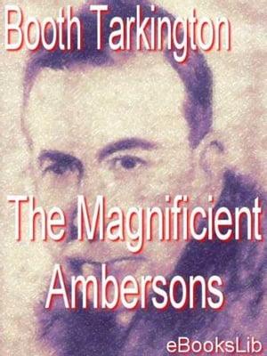 洋書, FICTION & LITERTURE The Magnificient Ambersons Booth Tarkington