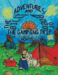 "The Adventures of Billy and Bobo""The Camping Trip""【電子書籍】[ Ponyboy ]"