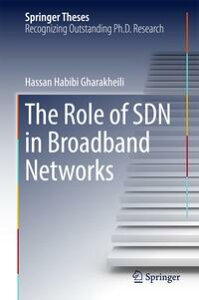 The Role of SDN in Broadband Networks【電子書籍】[ Hassan Habibi Gharakheili ]