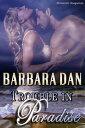 楽天Kobo電子書籍ストアで買える「Trouble in Paradise【電子書籍】[ Barbara Dan ]」の画像です。価格は447円になります。