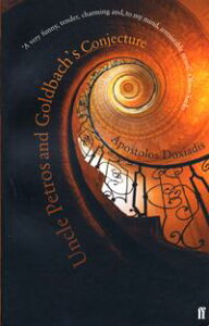 Uncle Petros and Goldbach's Conjecture【電子書籍】[ Apostolos Doxiadis ]