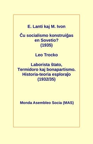 洋書, SOCIAL SCIENCE ?u socialismo konstrui?as en Sovetio? (1935)Laborista ?tato, Termidoro kaj bonapartismo. Historia-teoria esplora?o (193235) E?geno Lanti