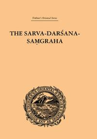 The Sarva-Darsana-PamgrahaOr Review of the Different Systems of Hindu Philosophy【電子書籍】[ E.B. Cowell ]