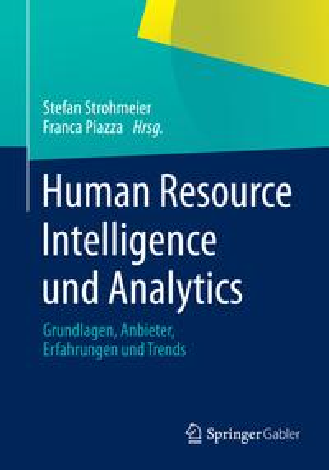 洋書, BUSINESS & SELF-CULTURE Human Resource Intelligence und AnalyticsGrundlagen, Anbieter, Erfahrungen und Trends