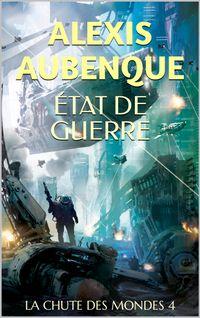LA CHUTE DES MONDES 4【電子書籍】[ Alexis Aubenque ]