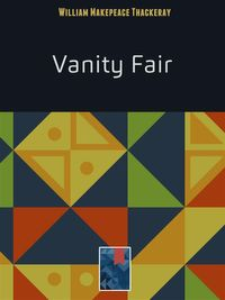 Vanity Fair【電子書籍】[ William Makepeace Thackeray ]