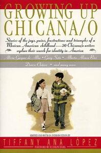 Growing Up Chicana/o【電子書籍】[ Bill Adler ]