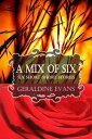 A MIX OF SIX: Si...