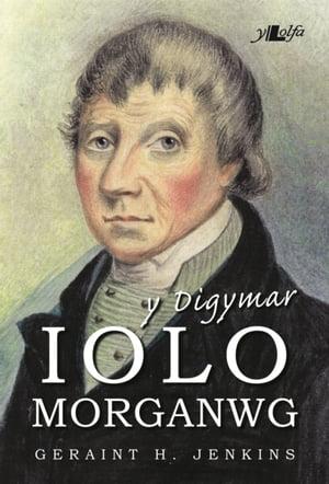 洋書, FICTION & LITERTURE Y Digymar Iolo Morganwg Geraint Jenkins