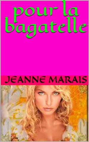 洋書, FICTION & LITERATURE pour la bagatelle jeanne marais
