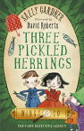 The Fairy Detective Agency: Three Pickled HerringsThe Detective Agency's Second Case【電子書籍】[ Sally Gardner ]