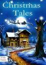 Christmas Tales. Heartwarming Holid...