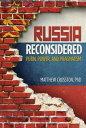 楽天Kobo電子書籍ストアで買える「Russia ReconsideredPutin, Power, and Pragmatism【電子書籍】[ Matthew Crosston, PhD ]」の画像です。価格は402円になります。