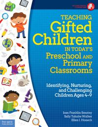 Teaching Gifted Children in Today's Preschool and Primary ClassroomsIdentifying, Nurturing, and Challenging Children Ages 4?9【電子書籍】[ Joan Franklin Smutny, M.A. ]