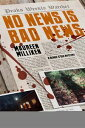 楽天Kobo電子書籍ストアで買える「No News is Bad News【電子書籍】[ Maureen Milliken ]」の画像です。価格は505円になります。