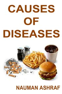 CAUSES OF DISEASESThis book is about different types of diseases and their causes【電子書籍】[ Nauman Ashraf ]