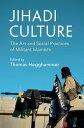 楽天Kobo電子書籍ストアで買える「Jihadi CultureThe Art and Social Practices of Militant Islamists【電子書籍】」の画像です。価格は2,214円になります。
