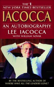 IacoccaAn Autobiography【電子書籍】[ Lee Iacocca ]