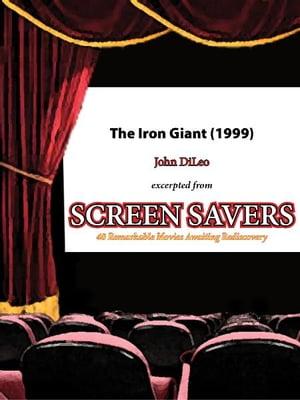 洋書, ART & ENTERTAINMENT The Iron Giant (1999) John DiLeo