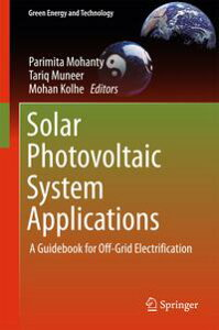 Solar Photovoltaic System ApplicationsA Guidebook for Off-Grid Electrification【電子書籍】