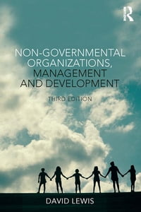 Non-Governmental Organizations, Management and Development【電子書籍】[ David Lewis ]